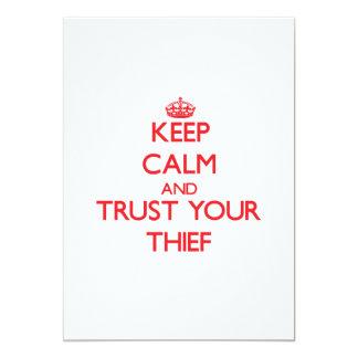 Guarde la calma y confíe en a su ladrón anuncio