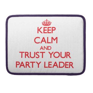 Guarde la calma y confíe en a su líder de fiesta fundas macbook pro