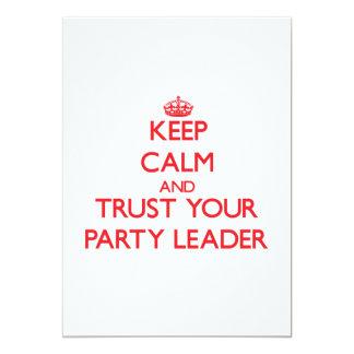 """Guarde la calma y confíe en a su líder de fiesta invitación 5"""" x 7"""""""