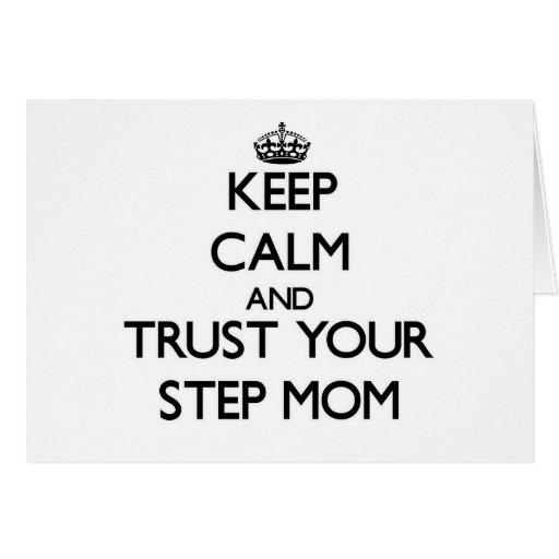 Guarde la calma y confíe en a su madrastra felicitaciones