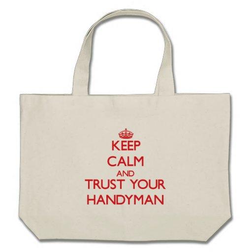 Guarde la calma y confíe en a su manitas bolsas de mano