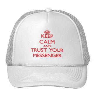 Guarde la calma y confíe en a su mensajero gorras de camionero