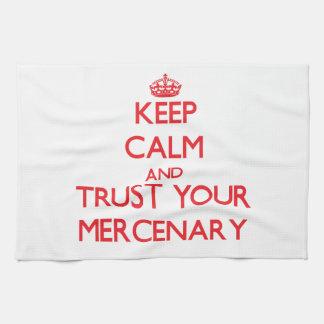 Guarde la calma y confíe en a su mercenario