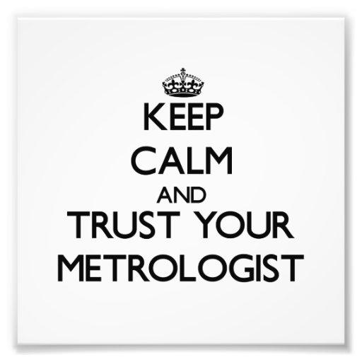 Guarde la calma y confíe en a su metrólogo cojinete