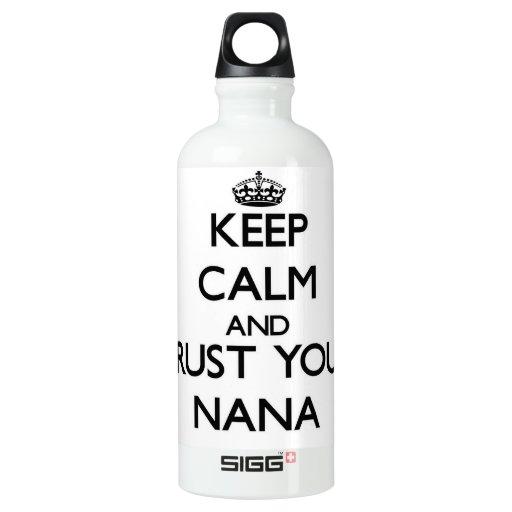 Guarde la calma y confíe en a su Nana