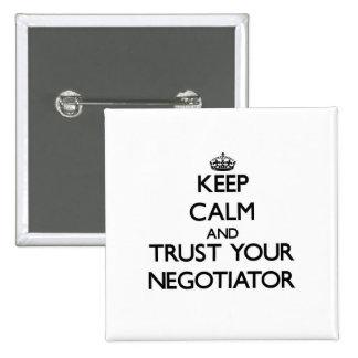 Guarde la calma y confíe en a su negociador chapa cuadrada 5 cm
