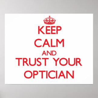 Guarde la calma y confíe en a su óptico póster