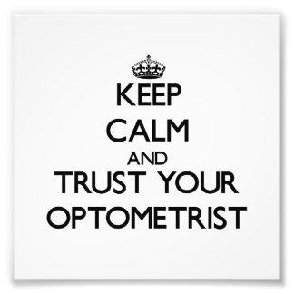 Guarde la calma y confíe en a su optometrista cojinete
