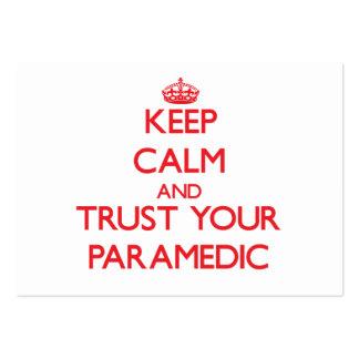 Guarde la calma y confíe en a su paramédico tarjetas de visita grandes