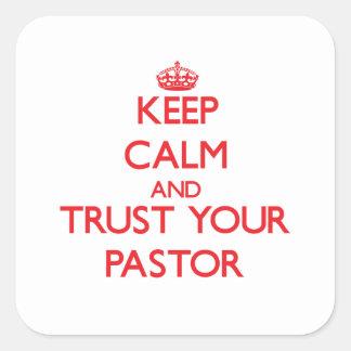 Guarde la calma y confíe en a su pastor