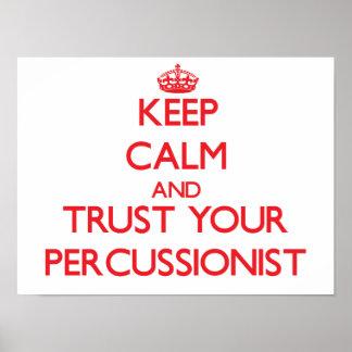 Guarde la calma y confíe en a su Percussionist