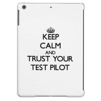 Guarde la calma y confíe en a su piloto de prueba