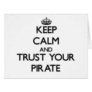 Guarde la calma y confíe en a su pirata