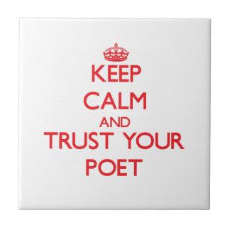 Guarde la calma y confíe en a su poeta