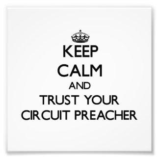 Guarde la calma y confíe en a su predicador del ci impresiones fotograficas