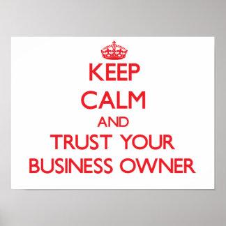 Guarde la calma y confíe en a su propietario de ne posters