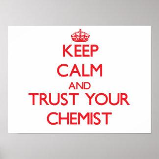 Guarde la calma y confíe en a su químico impresiones