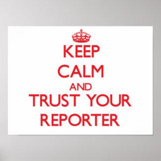 Guarde la calma y confíe en a su reportero póster