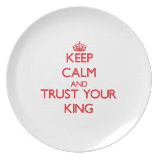 Guarde la calma y confíe en a su rey