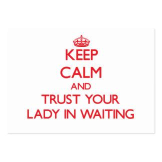 Guarde la calma y confíe en a su señora In Waiting Tarjeta Personal