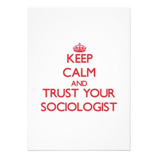 Guarde la calma y confíe en a su sociólogo anuncio