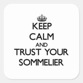 Guarde la calma y confíe en a su Sommelier