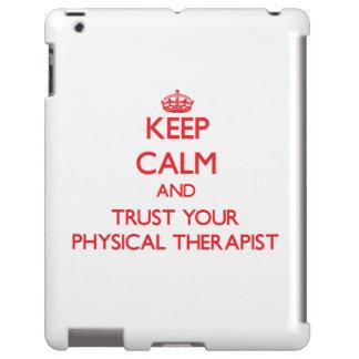 Guarde la calma y confíe en a su terapeuta físico funda para iPad