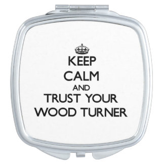 Guarde la calma y confíe en a su Turner de madera Espejos Para El Bolso
