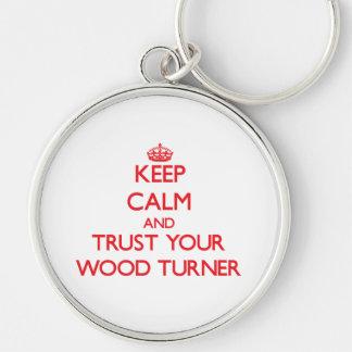 Guarde la calma y confíe en a su Turner de madera Llaveros