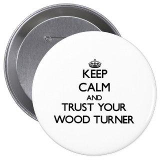Guarde la calma y confíe en a su Turner de madera Pin Redondo 10 Cm