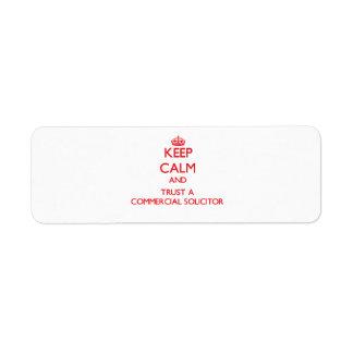 Guarde la calma y confíe en a un abogado comercial etiquetas de remite