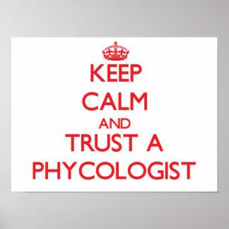 Guarde la calma y confíe en a un algólogo posters