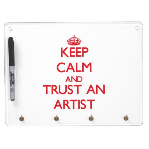 Guarde la calma y confíe en a un artista pizarra