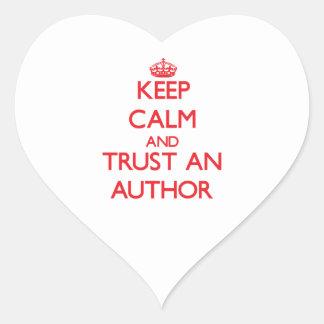 Guarde la calma y confíe en a un autor colcomanias de corazon