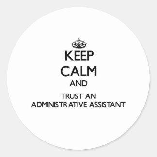 Guarde la calma y confíe en a un ayudante administ pegatinas