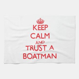 Guarde la calma y confíe en a un barquero toalla