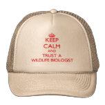 Guarde la calma y confíe en a un biólogo de la fau gorras