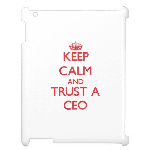 Guarde la calma y confíe en a un CEO