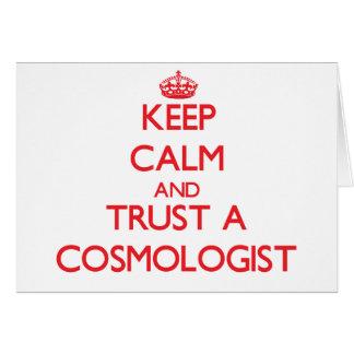Guarde la calma y confíe en a un cosmólogo felicitacion