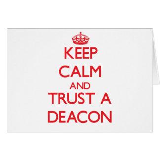 Guarde la calma y confíe en a un diácono tarjeton