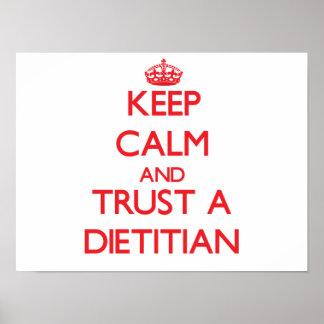 Guarde la calma y confíe en a un dietético póster