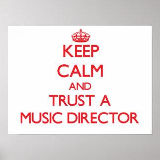 Guarde la calma y confíe en a un director musical posters
