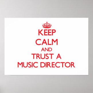 Guarde la calma y confíe en a un director musical poster
