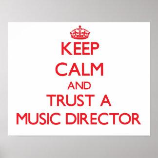 Guarde la calma y confíe en a un director musical impresiones