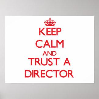 Guarde la calma y confíe en a un director póster