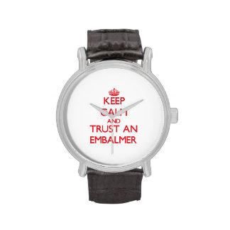 Guarde la calma y confíe en a un Embalmer Relojes De Pulsera
