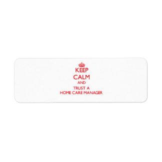Guarde la calma y confíe en a un encargado de cuid etiquetas de remite