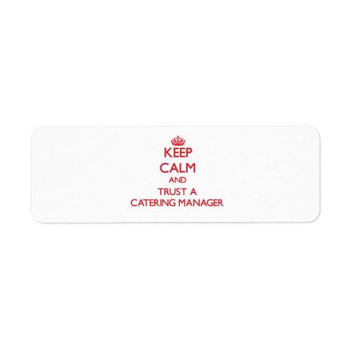 Guarde la calma y confíe en a un encargado del aba etiqueta de remite