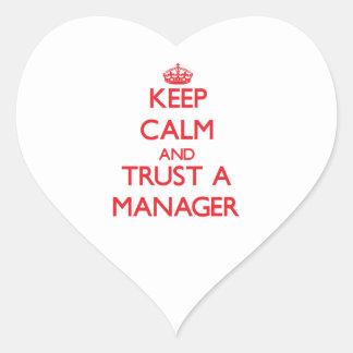 Guarde la calma y confíe en a un encargado pegatina en forma de corazón