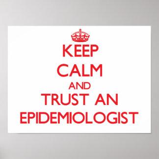 Guarde la calma y confíe en a un epidemiólogo póster